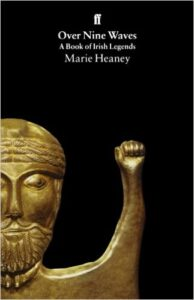 Marie Heaney – Over Nine Waves